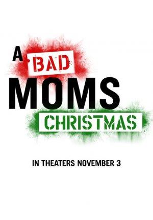 Смотреть трайлер фильма Очень плохие мамочки 0 / A Bad Moms Christmas во Тас Икс (Tas Ix)